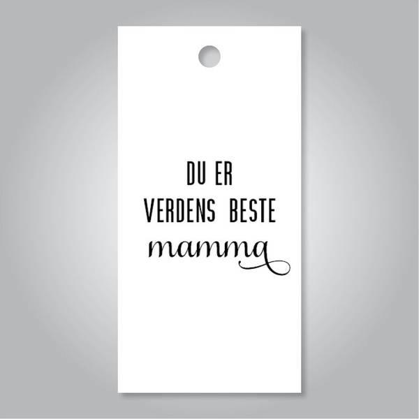 Bilde av TAGS - Du Er Verdens Beste Mamma